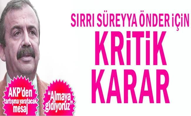 Sırrı Süreyya Önder'in Serbest Bırakılması Bekleniyor