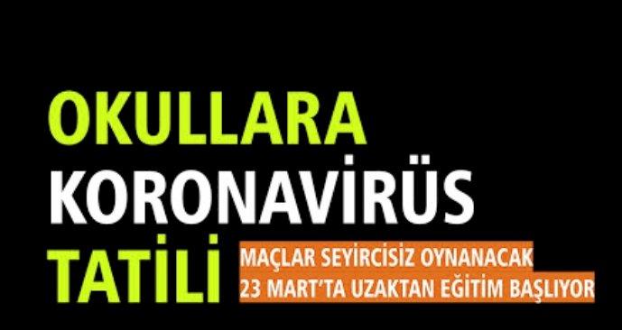 Okullara Koronavirüs Tatili