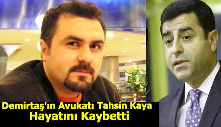 Demirtaş'ın Avukatı Yaşamını Yitirdi