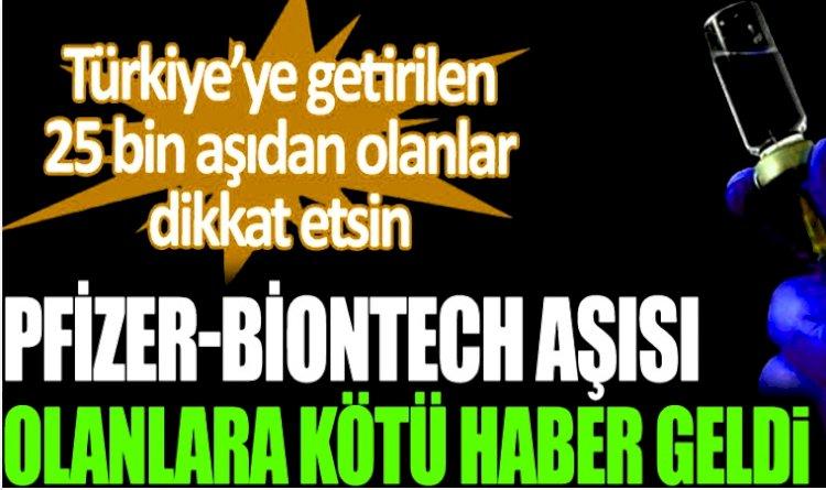 Özel Olarak Pfizer-BioNTech Aşısı Yapanlara Kötü Haber
