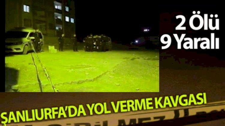 Urfa'da Silahlı Yol Verme Tartışması 2 Kişi Öldü